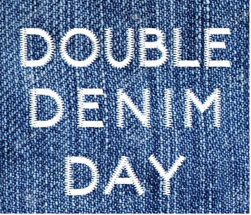 Double Denim Day